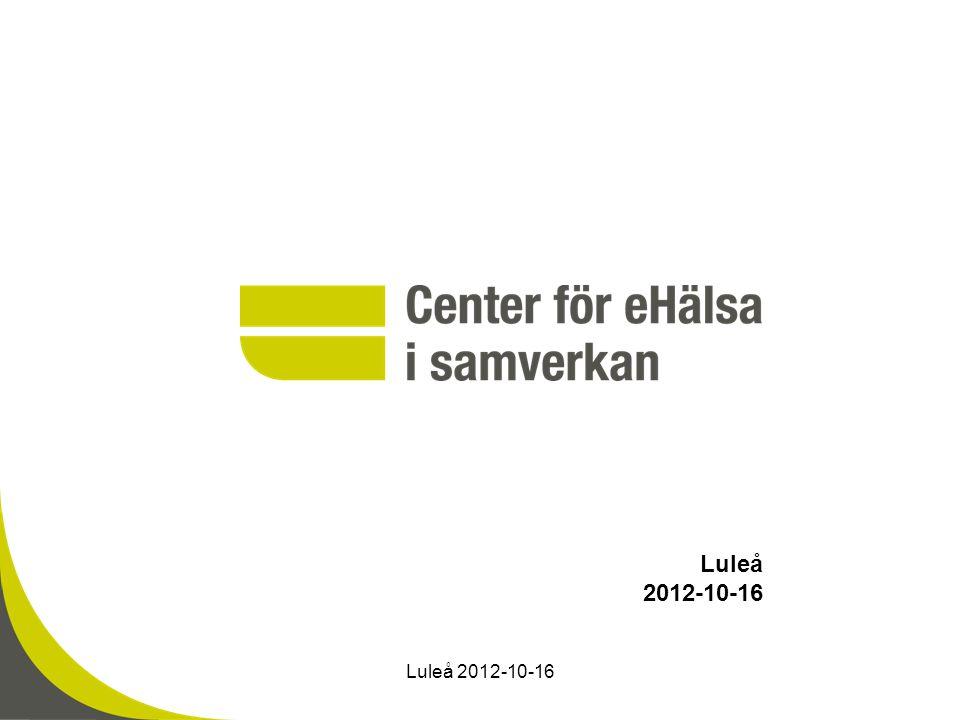 Luleå 2012-10-16 Luleå 2012-10-16