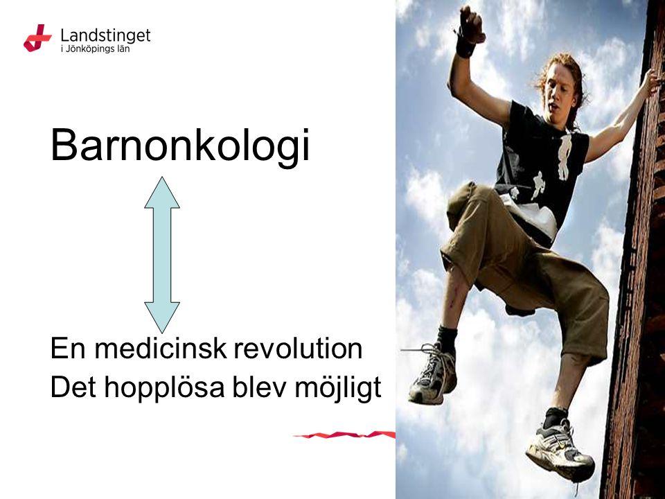 Barnonkologi En medicinsk revolution Det hopplösa blev möjligt