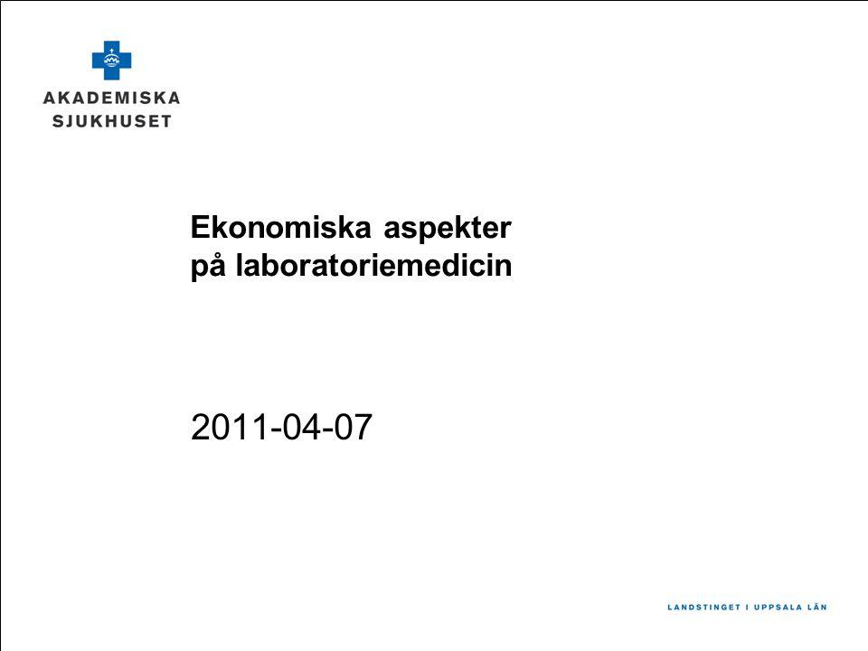 Ekonomiska aspekter på laboratoriemedicin 2011-04-07
