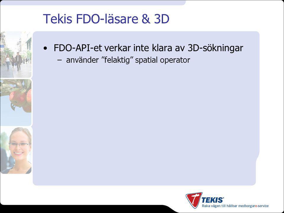 Tekis FDO-läsare & 3D FDO-API-et verkar inte klara av 3D-sökningar –använder felaktig spatial operator