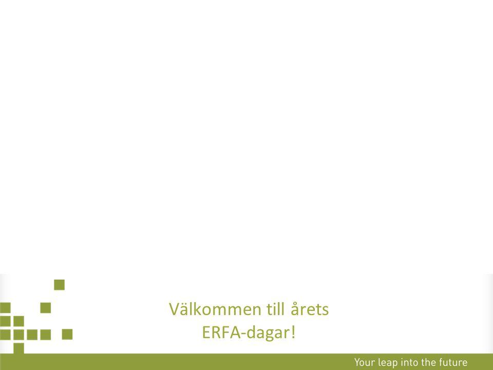 Erfarenhetsutbyte Omvärldsbevakning Information av systemstöd Knyta nya kontakter Varför firar ERFA 25 år?