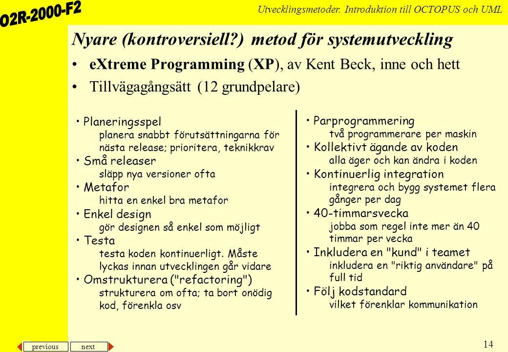 previous next 14 Utvecklingsmetoder.