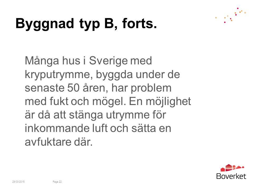 Byggnad typ B, forts.