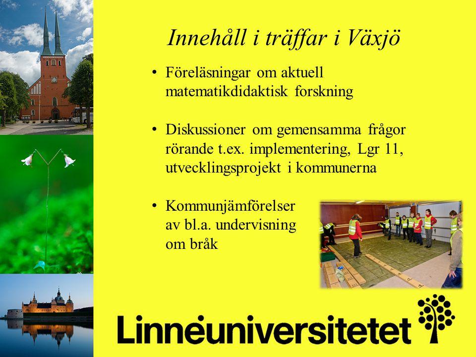 Matematikutveckling i Olofströms kommun 2003-2012 Mikael Gustafsson & Camilla Stridh Innehåll i träffar i Växjö Föreläsningar om aktuell matematikdida