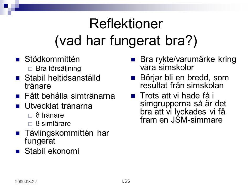 LSS 2009-03-22 Reflektioner (Vad kan bli bättre?) 1.