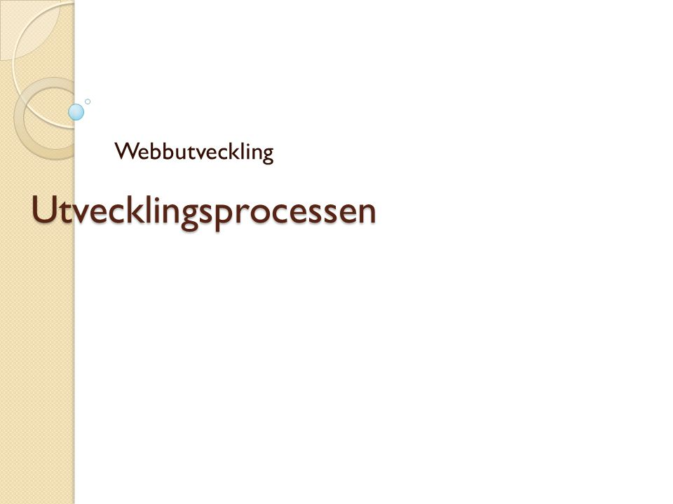 Utvecklingsprocessen Webbutveckling