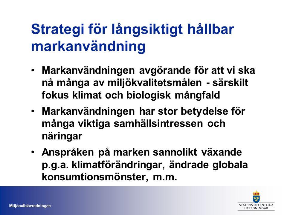 Miljömålsberedningen Tidsplan för strategin Direktiv från regeringen oktober 2011 (dir.