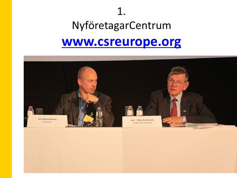 1. 1. NyföretagarCentrum www.csreurope.org www.csreurope.org