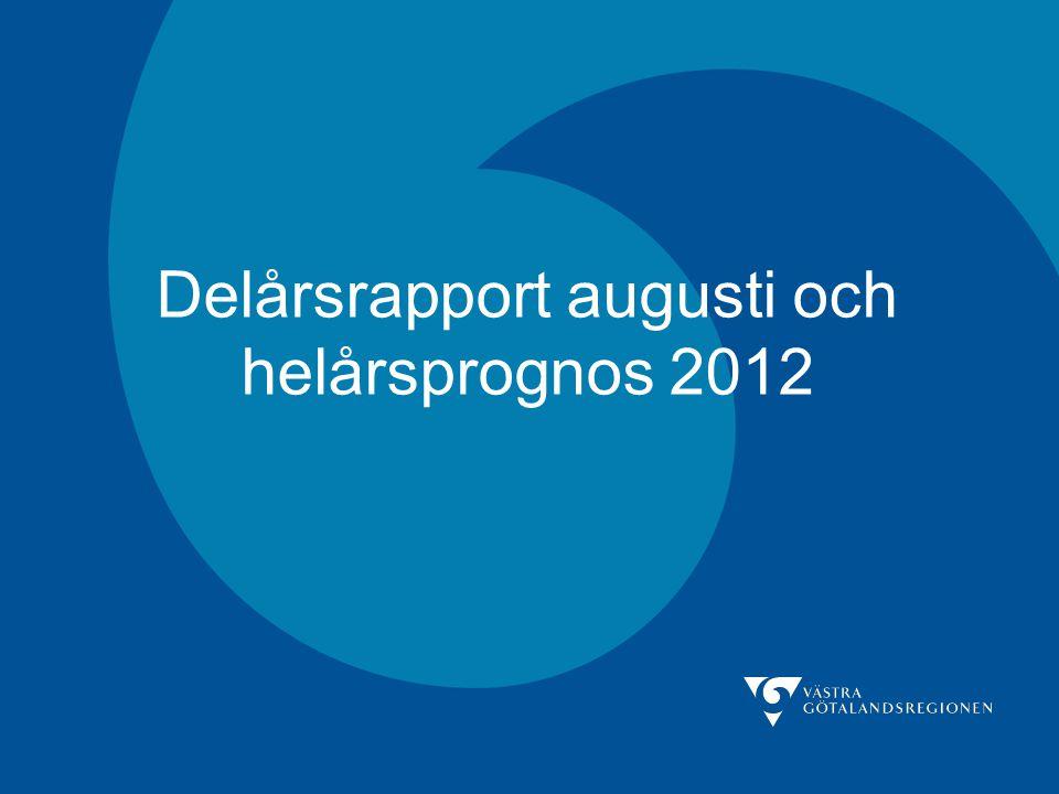 Delårsrapport augusti och helårsprognos 2012