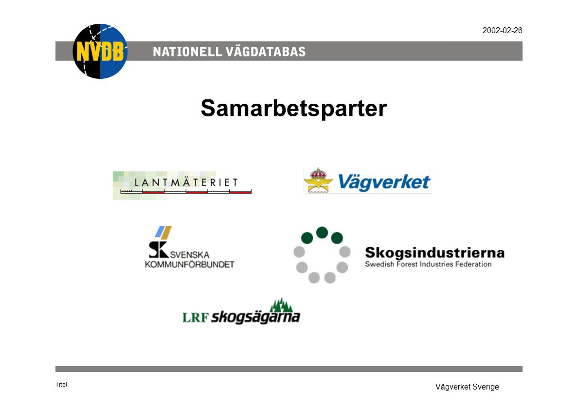 Vägverket Sverige 2002-02-26 Samarbetsparter Titel