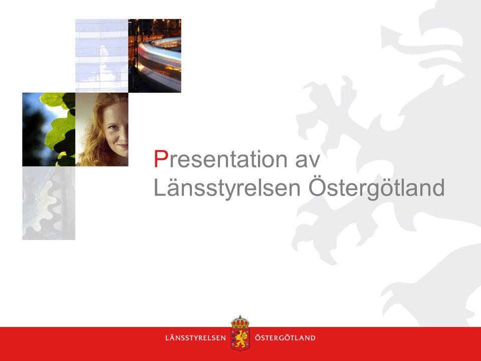 Presentation av Länsstyrelsen Östergötland