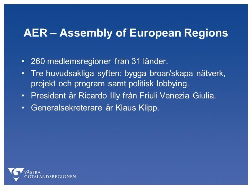 AER – Assembly of European Regions 260 medlemsregioner från 31 länder.
