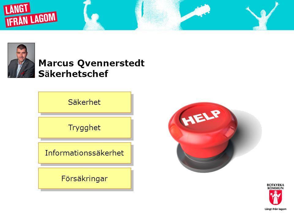 Marcus Qvennerstedt S ä kerhetschef Säkerhet Trygghet Informationssäkerhet Försäkringar