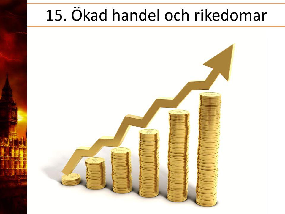 15. Ökad handel och rikedomar