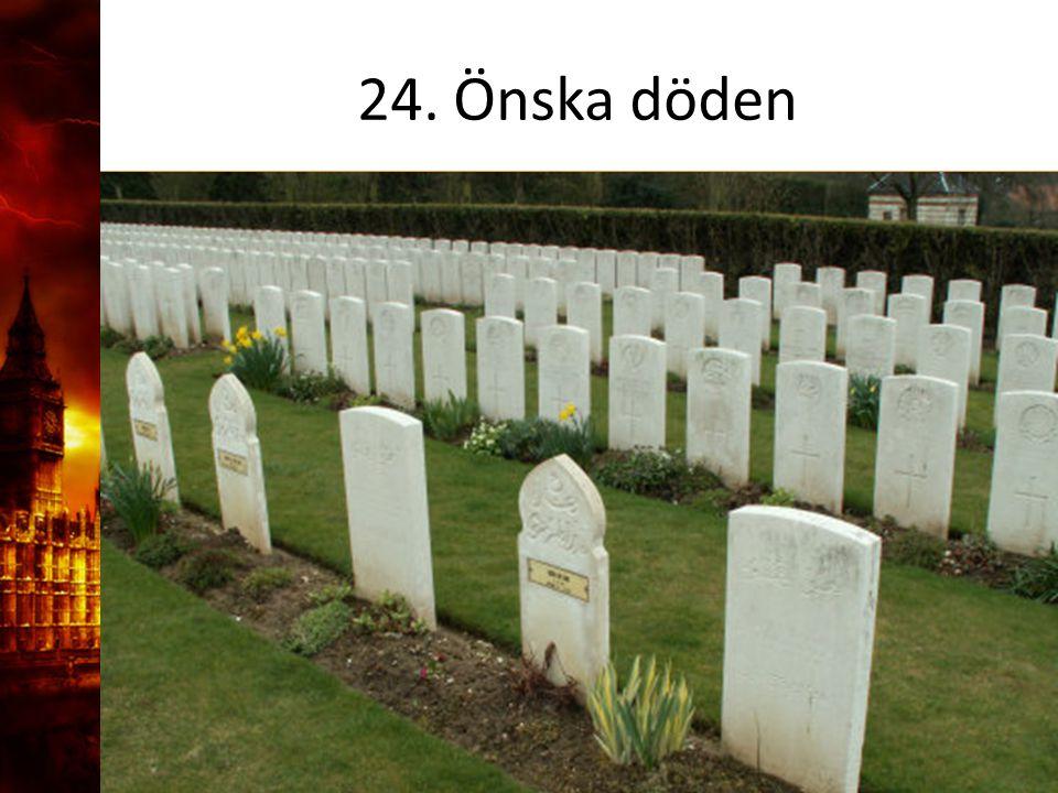 24. Önska döden