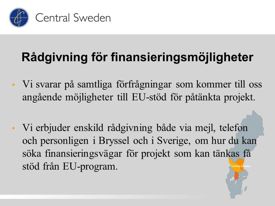 Rådgivning för finansieringsmöjligheter Vi svarar på samtliga förfrågningar som kommer till oss angående möjligheter till EU-stöd för påtänkta projekt.
