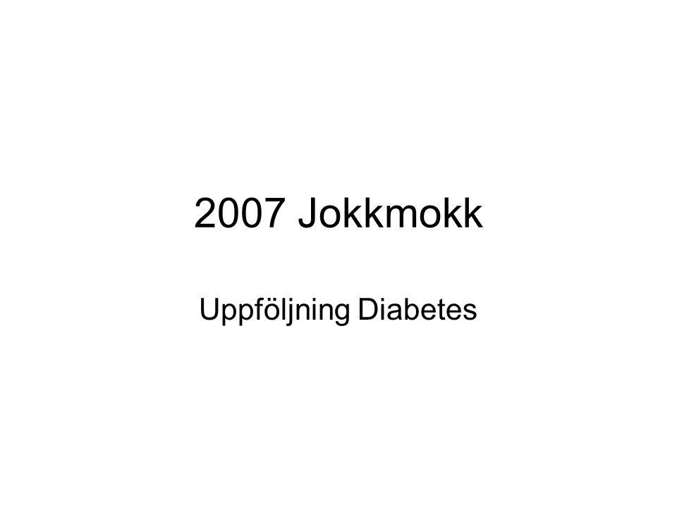 2007 Jokkmokk Uppföljning Diabetes