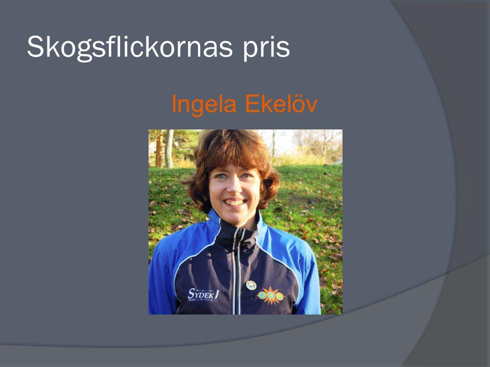 Skogsflickornas pris Ingela Ekelöv