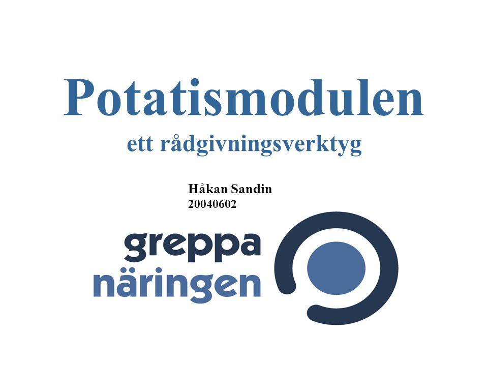 Potatismodulen ett rådgivningsverktyg Håkan Sandin 20040602