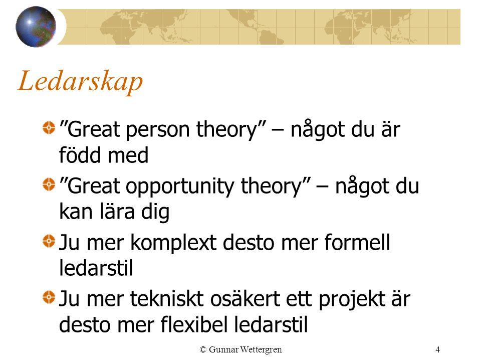 """Ledarskap """"Great person theory"""" – något du är född med """"Great opportunity theory"""" – något du kan lära dig Ju mer komplext desto mer formell ledarstil"""