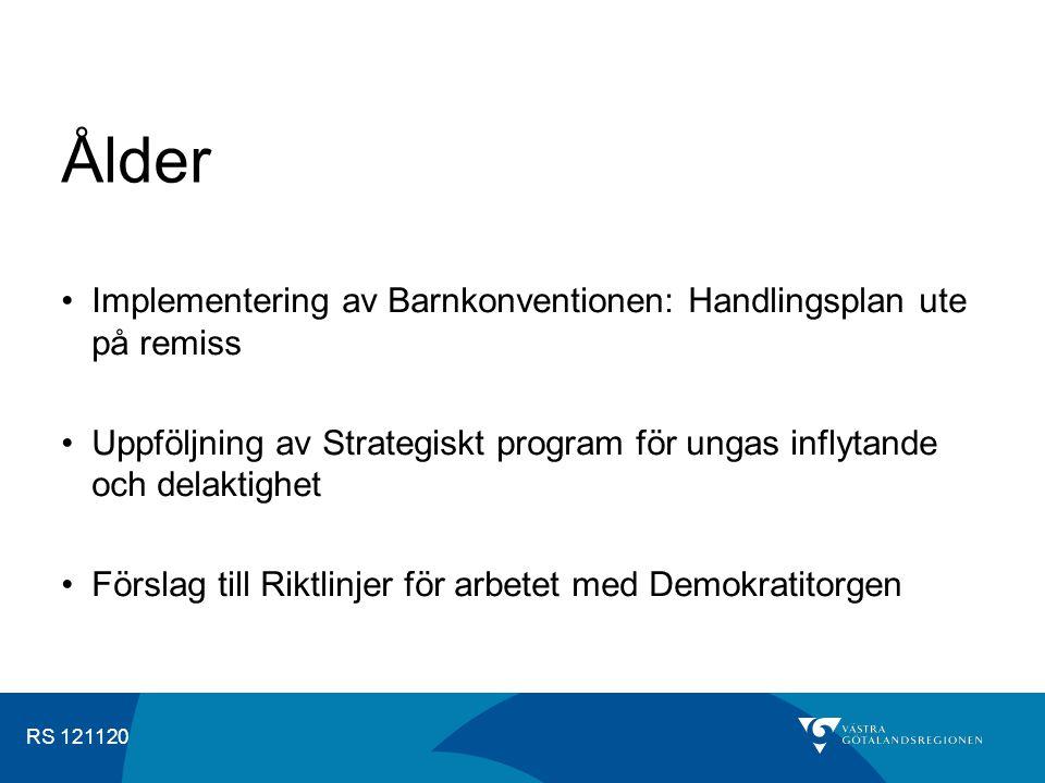 RS 121120 Kompetensutveckling internt MR-utbildning Pilotprojekt Angereds Närsjukhus, Bohusläns museum, en psykiatrisk klinik Handlingsplaner Regionservice, Västfastigheter Riktlinjer Tillgänglig kommunikation Östra sjukhuset/Västfastigheter