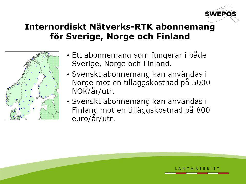 Internordiskt Nätverks-RTK abonnemang för Sverige, Norge och Finland Ett abonnemang som fungerar i både Sverige, Norge och Finland. Svenskt abonnemang