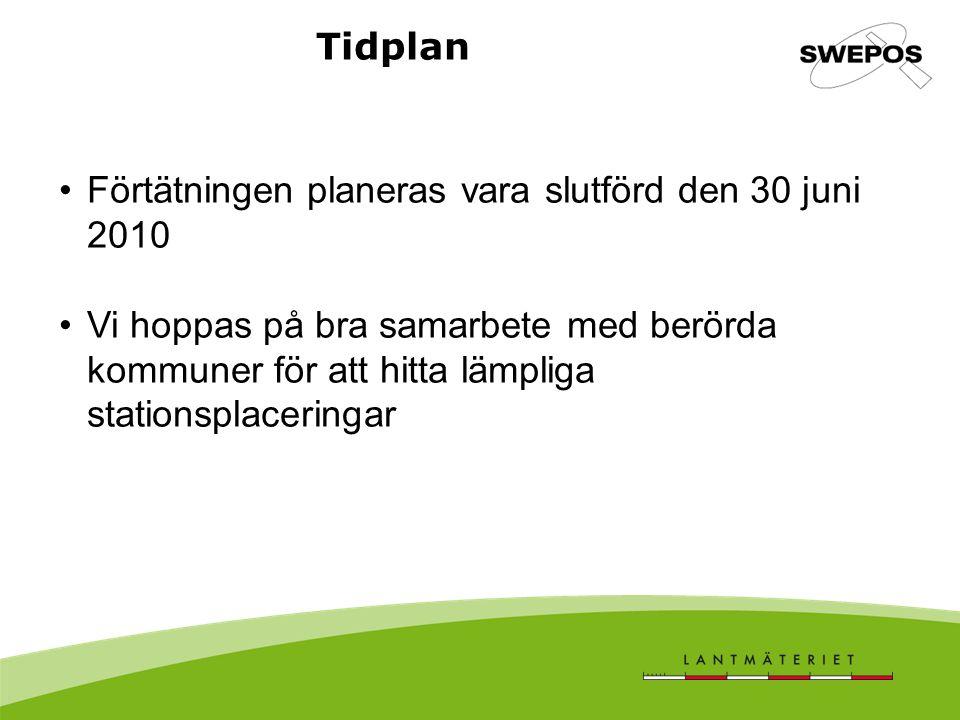 Tidplan Förtätningen planeras vara slutförd den 30 juni 2010 Vi hoppas på bra samarbete med berörda kommuner för att hitta lämpliga stationsplaceringa
