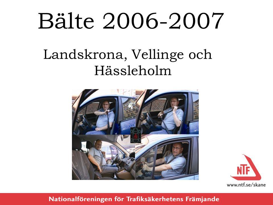 Bälte 2006-2007 Landskrona, Vellinge och Hässleholm