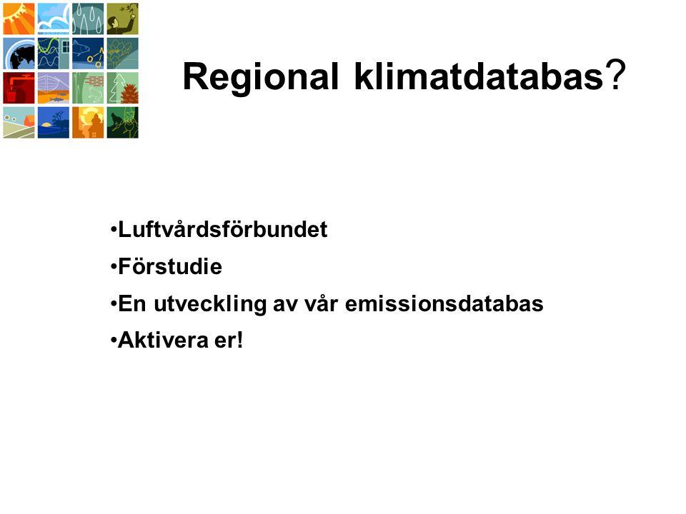 Regional klimatdatabas .