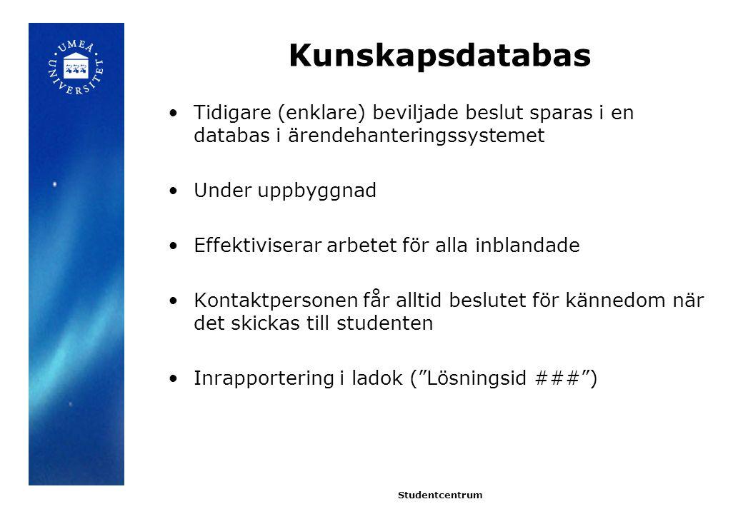Övrigt Vidimerade kopior Engelsk/svensk översättning Vidarebefordra flera gånger Infocenter Skillnad: tillgodo@adm.umu.se och tg@adm.umu.setillgodo@adm.umu.setg@adm.umu.se Revidering av Handläggningsordning för tillgodoräknande Stöd till administrativ personal Inrapportering av moment och del av moment Beslut skickas som kopia även till studieadministratörer – pågående diskussion Studentcentrum