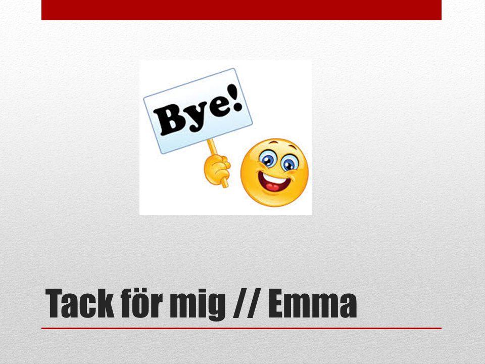 Tack för mig // Emma