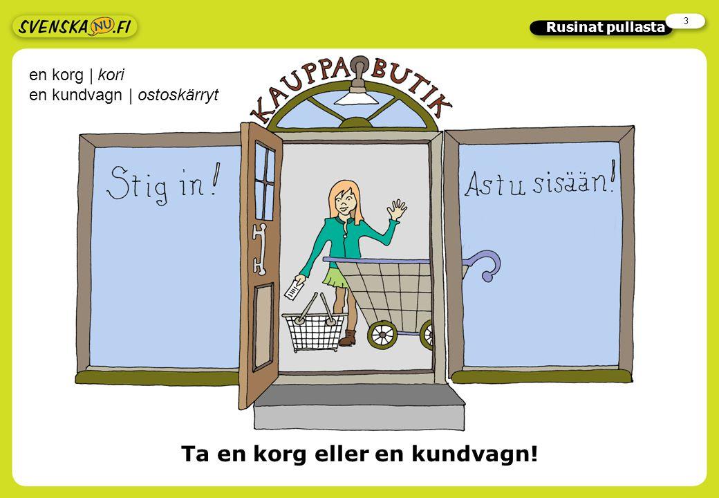 2 Rusinat pullasta Arvaa sanoja Etsi sanat, jotka ymmärrät suomen avulla.