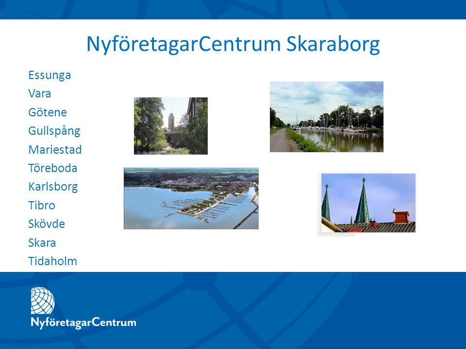 NyföretagarCentrum Skaraborg Essunga Vara Götene Gullspång Mariestad Töreboda Karlsborg Tibro Skövde Skara Tidaholm