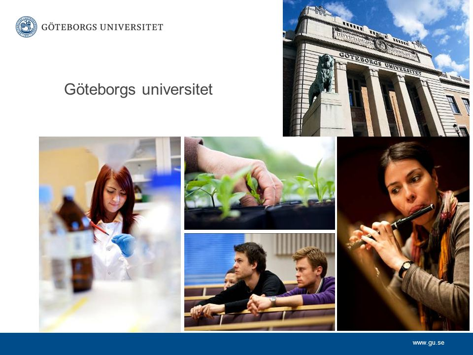 www.gu.se Göteborgs universitet
