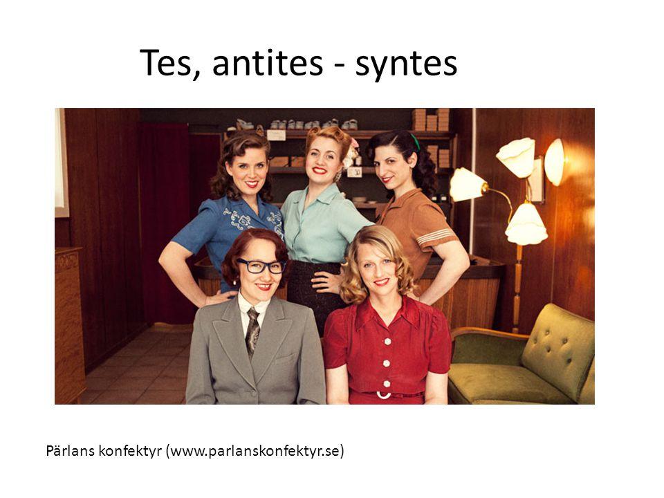 Pärlans konfektyr (www.parlanskonfektyr.se) Tes, antites - syntes