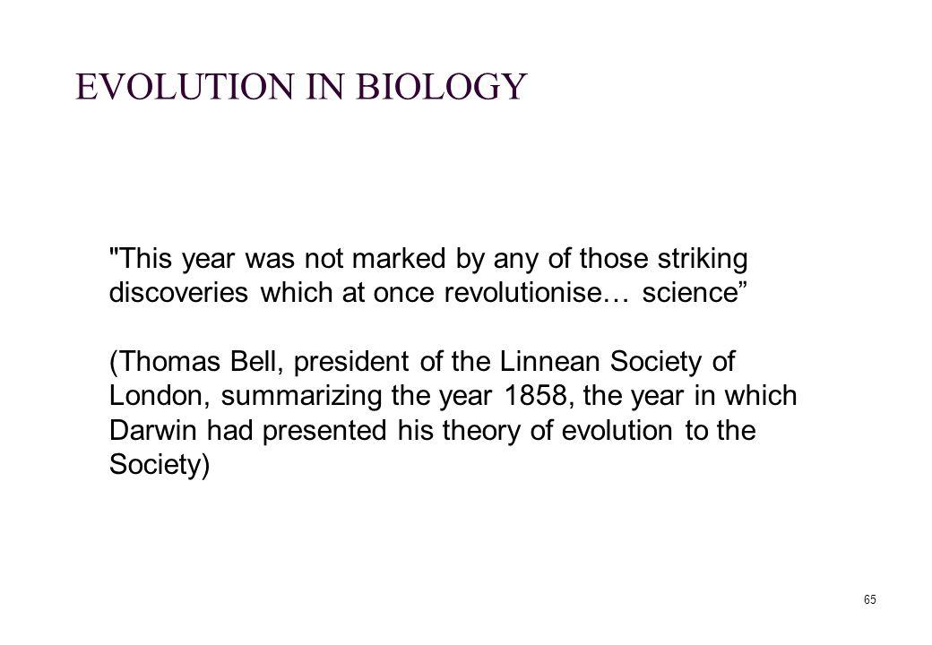 65 EVOLUTION IN BIOLOGY