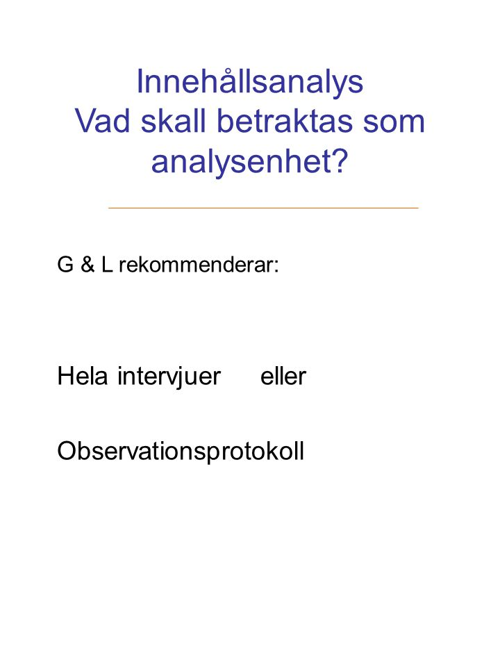 Litteratur Graneheim UH & Lundman B, Qualitative content analysis in nursing research: concepts, procedures and measures to achieve trustworthiness.