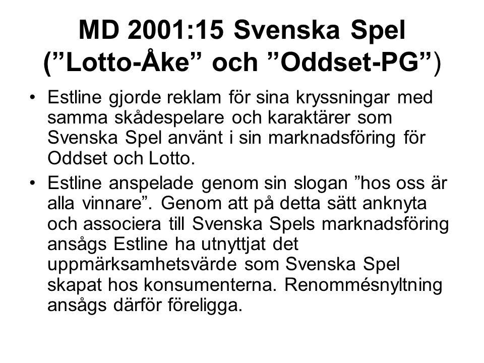 """MD 2001:15 Svenska Spel (""""Lotto-Åke"""" och """"Oddset-PG"""") Estline gjorde reklam för sina kryssningar med samma skådespelare och karaktärer som Svenska Spe"""