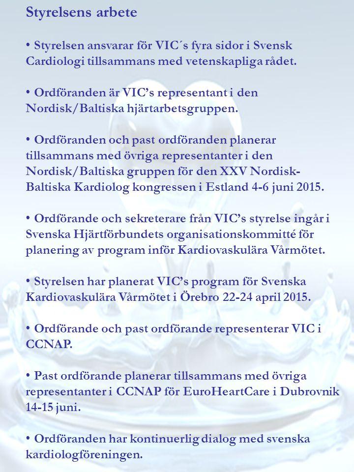 Styrelsens arbete Styrelsen ansvarar för VIC´s fyra sidor i Svensk Cardiologi tillsammans med vetenskapliga rådet.
