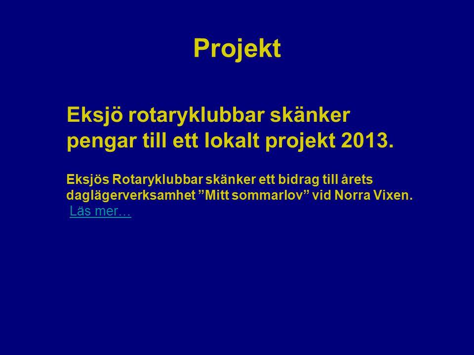 """Projekt Eksjö rotaryklubbar skänker pengar till ett lokalt projekt 2013. Eksjös Rotaryklubbar skänker ett bidrag till årets daglägerverksamhet """"Mitt s"""