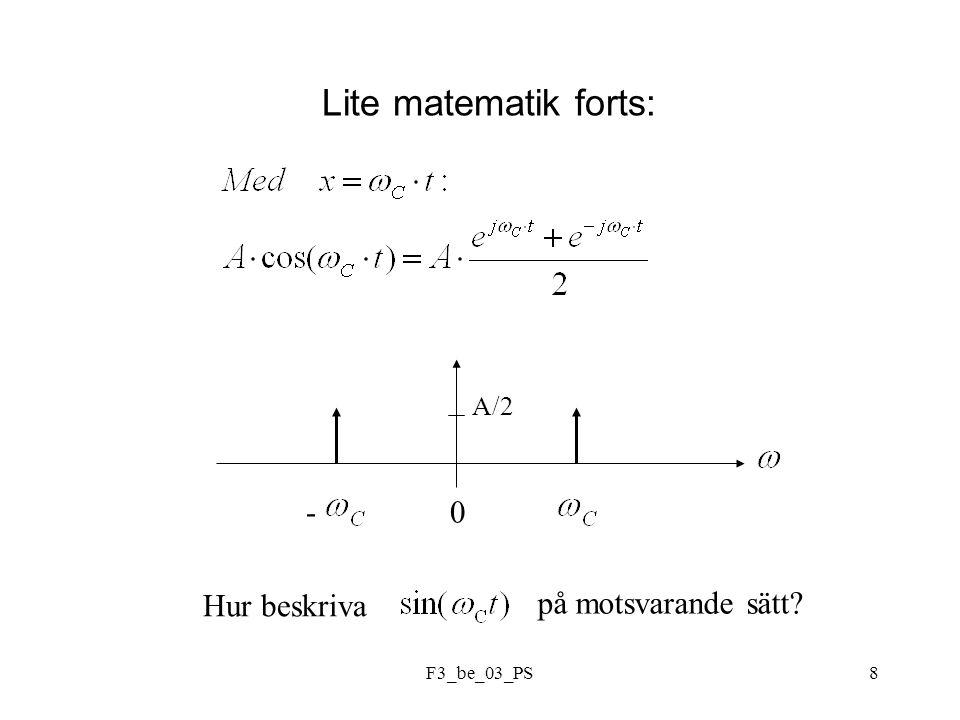 F3_be_03_PS8 Lite matematik forts: -0 A/2 Hur beskriva på motsvarande sätt