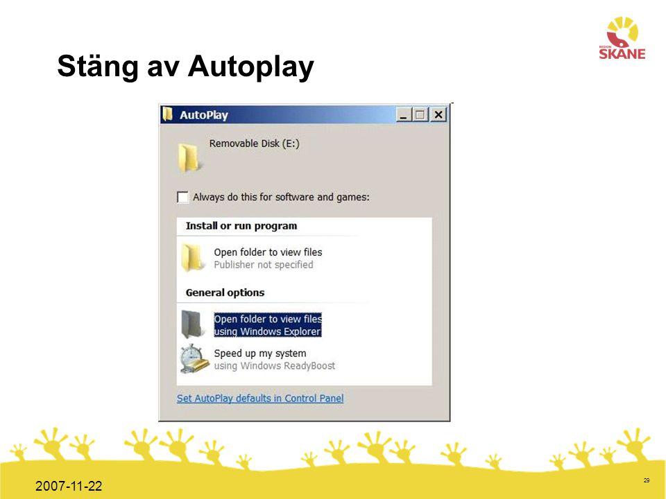 Förvaltningsledning Mål och handlingsplan ITT 2008 29 2007-11-22 Stäng av Autoplay
