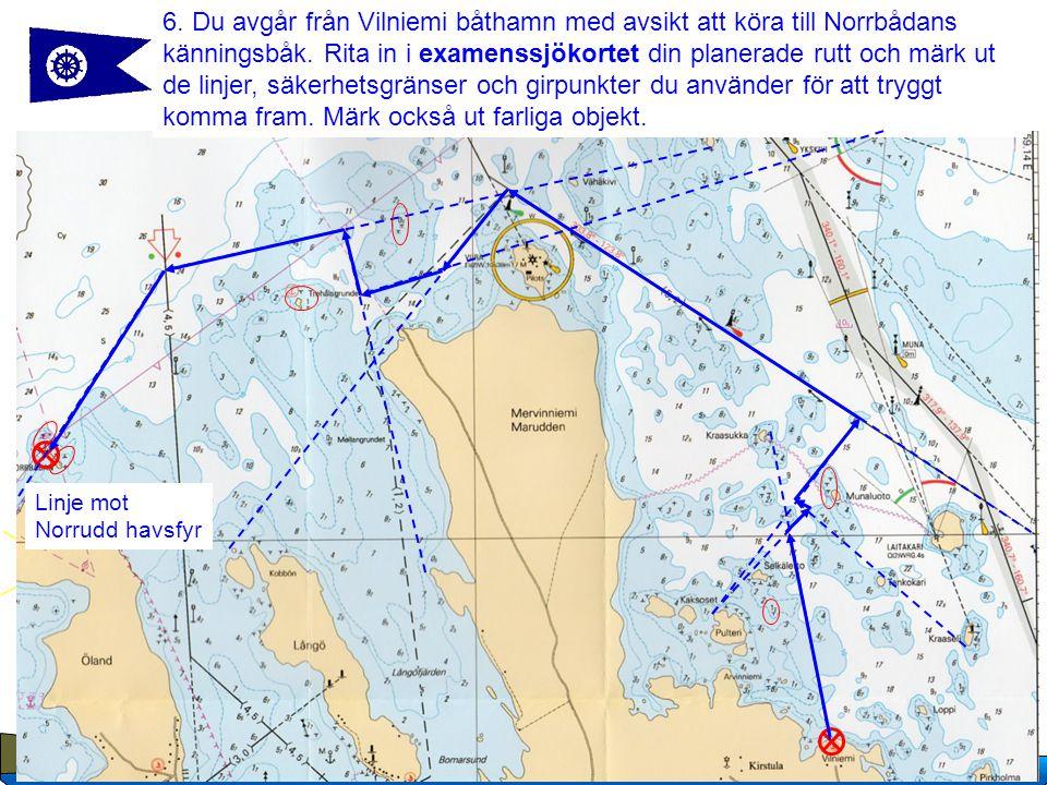 9 Copyright Suomen Navigaatioliitto, 2007 Uppgift.