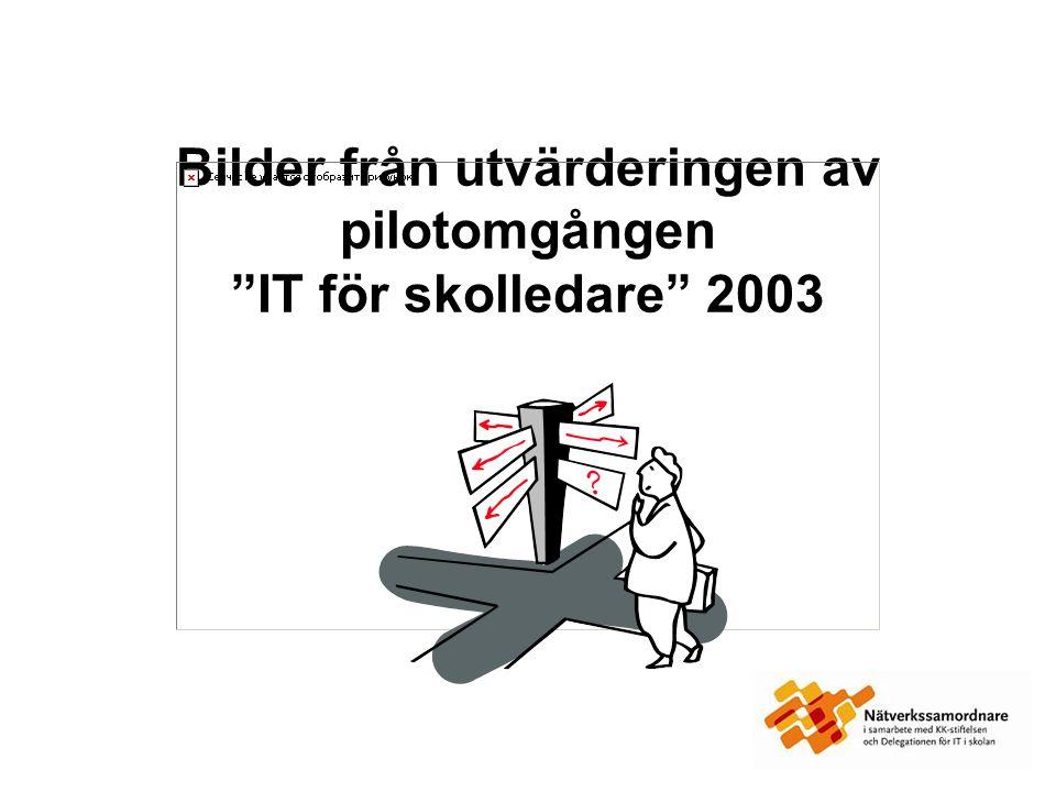 Bilder från utvärderingen av pilotomgången IT för skolledare 2003