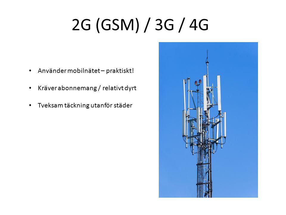 2G (GSM) / 3G / 4G Använder mobilnätet – praktiskt.
