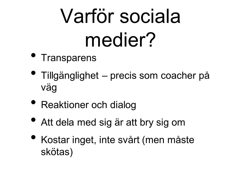 Varför sociala medier.