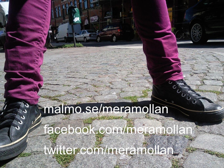 malmo.se/meramollan facebook.com/meramollan twitter.com/meramollan