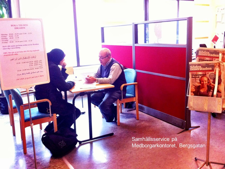Samhällsservice på Medborgarkontoret, Bergsgatan