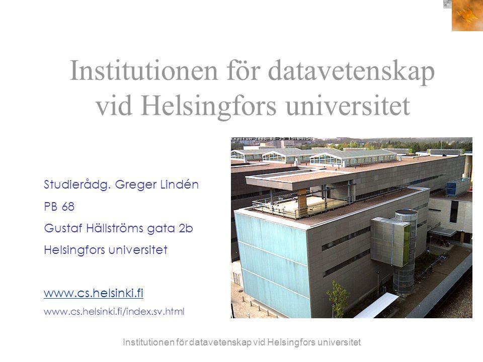 Institutionen för datavetenskap vid Helsingfors universitet Studierådg.