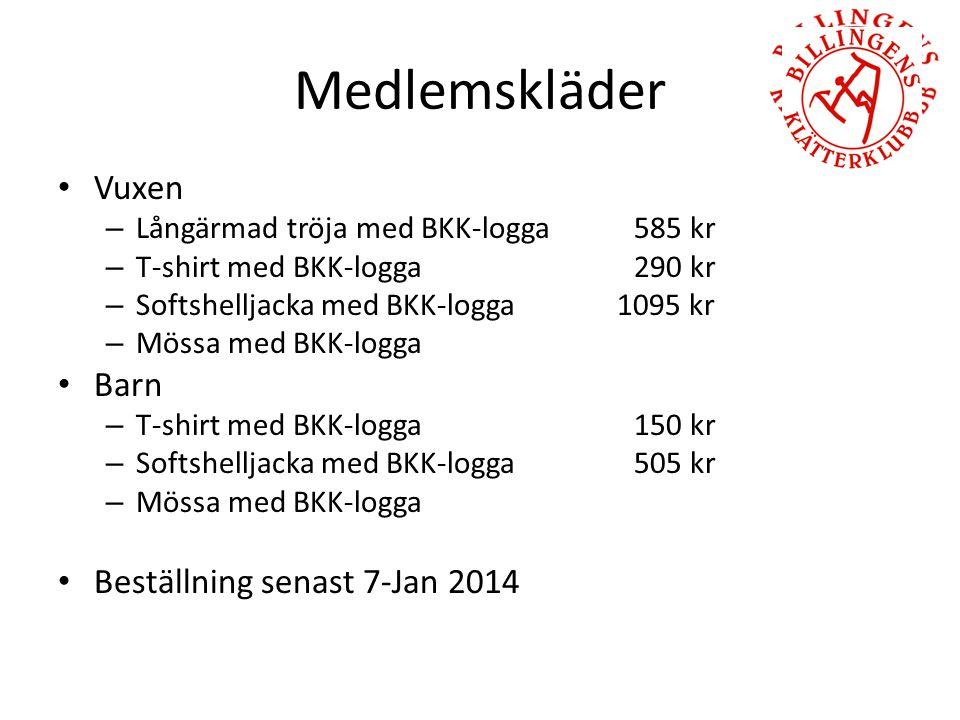 Medlemskläder Vuxen – Långärmad tröja med BKK-logga 585 kr – T-shirt med BKK-logga290 kr – Softshelljacka med BKK-logga 1095 kr – Mössa med BKK-logga Barn – T-shirt med BKK-logga 150 kr – Softshelljacka med BKK-logga505 kr – Mössa med BKK-logga Beställning senast 7-Jan 2014